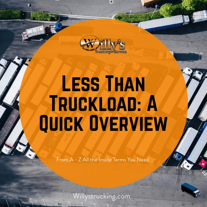 Willys trucking: Less Than Truckload- A quick overview