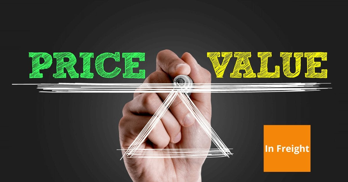Price Over Value In Freight