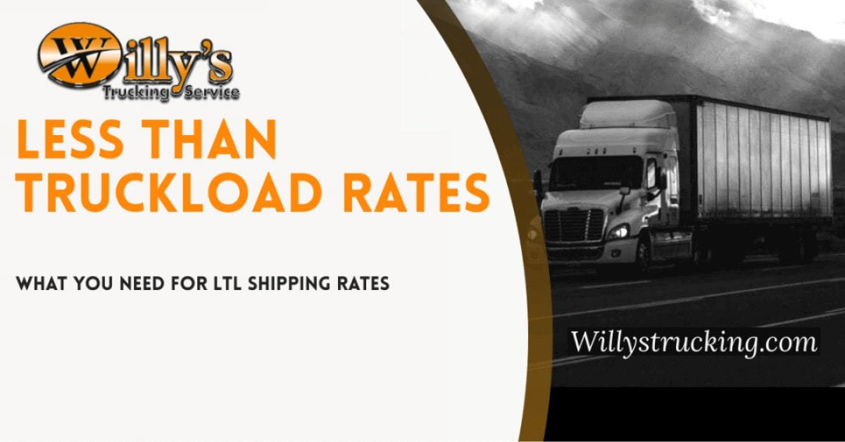 Less Than Truckload Rates | What You Need For LTL Shipping Rates